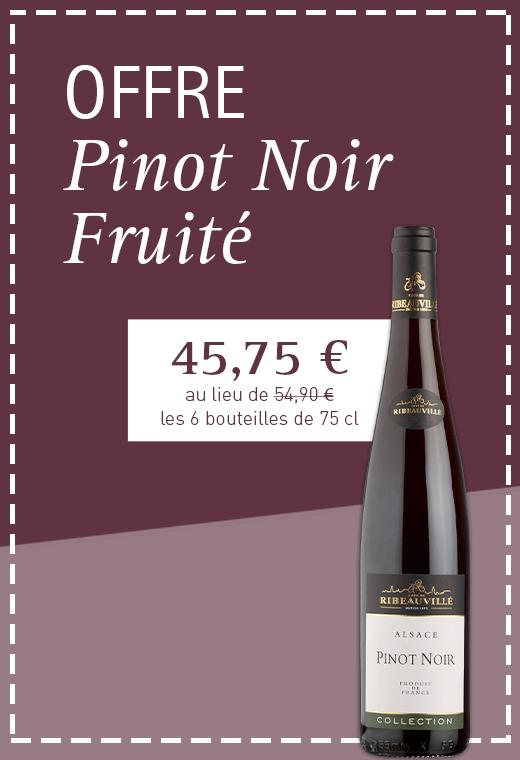 Offre Pinot Noir Fruité